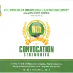 EIGHTH CONVOCATION CEREMONIES OF CHUKWUEMEKA ODUMEGWU OJUKWU UNIVERSITY